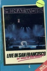 Men At Work: Live In San Francisco Or Was It Berkeley Trailer