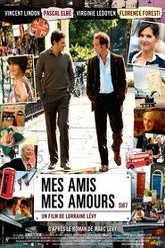 Mes amis, mes amours Trailer