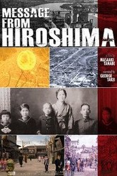 Message From Hiroshima Trailer