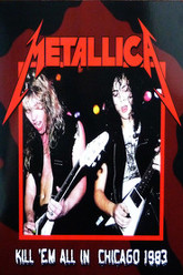 Metallica: [1983] Kill 'Em All in Chicago Trailer