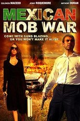 Mexican Mob War Trailer