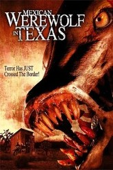 Mexican Werewolf in Texas Trailer