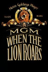 MGM: When the Lion Roars Trailer