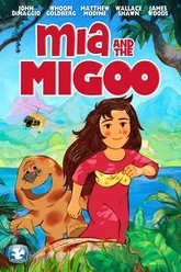 Mia and the Migoo Trailer