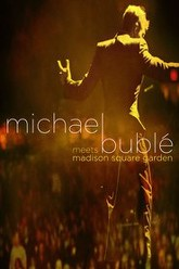 Michael Bublé: Meets Madison Square Garden Trailer