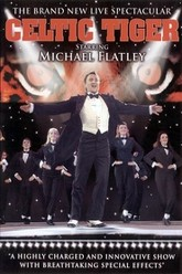 Michael Flatley, Celtic Tiger Trailer