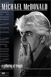 Michael McDonald - A Gathering of Friends Trailer