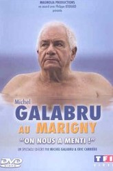 Michel Galabru au Marigny - On nous a menti ! Trailer