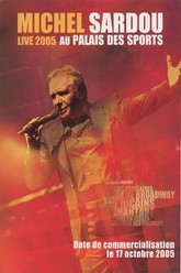 Michel Sardou Live 2005 - Palais des Sports Trailer
