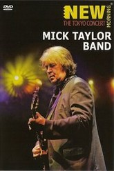 Mick Taylor Band: New Morning - The Tokyo Concert Trailer