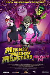 Mighty Mighty Monsters in New Fears Eve Trailer