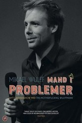 Mikael Wulff - Mand I Problemer Trailer