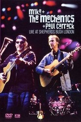Mike and the Mechanics and Paul Carrack: Live at Shepherds Bush Trailer