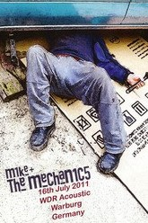 Mike and the Mechanics - Live in Warburg 2011 Trailer