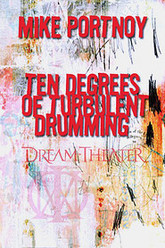 Mike Portnoy - Ten Degrees of Turbulent Drumming Trailer