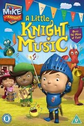 Mike the Knight: A Little Knight Music Trailer