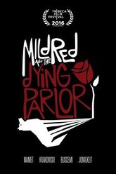 Mildred and the Dying Parlor Trailer