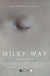 Milky Way Trailer