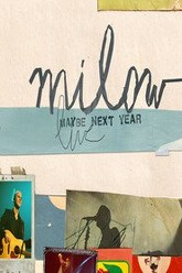 Milow: Maybe Next Year - Live In Amsterdam Trailer