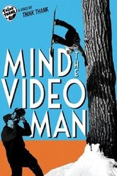 Mind The Video Man Trailer