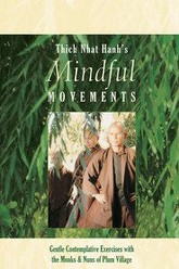 Mindful Movements: Gentle, Contemplative Exercises with the Monks and Nuns of Plum Village Trailer
