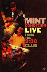 Mint Condition Live From The 9:30 Club Trailer