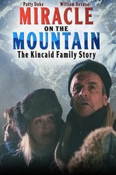 Miracle on the Mountain: The Kincaid Family Story Trailer