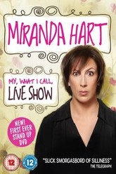 Miranda Hart - My, What I Call, Live Show Trailer
