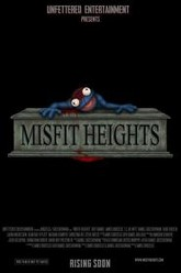 Misfit Heights Trailer
