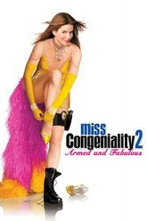 Miss Congeniality 2: Armed and Fabulous Trailer