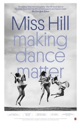 Miss Hill: Making Dance Matter Trailer