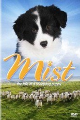 Mist: The Tale of a Sheepdog Puppy Trailer