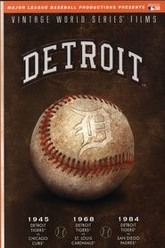 MLB Vintage World Series Films - Detroit Tigers (1945, 1968, 1984) Trailer