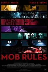 Mob Rules Trailer