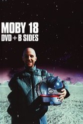 Moby : 18 DVD + B Sides Trailer