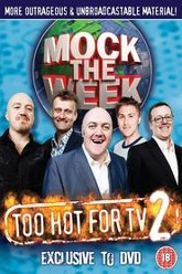 Mock the Week - Too Hot For TV 2 Trailer