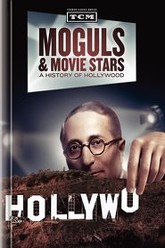 Moguls & Movie Stars: A History of Hollywood Trailer