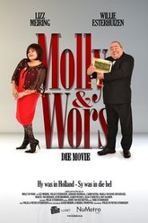 Molly & Wors The Movie Trailer