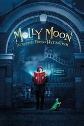 Molly Moon and the Incredible Book of Hypnotism Trailer