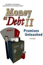 Money as Debt II: Promises Unleashed Trailer