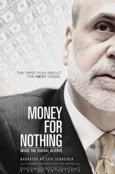 Money for Nothing: Inside the Federal Reserve Trailer