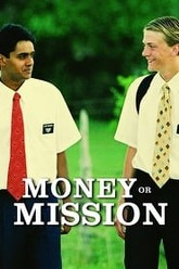 Money or Mission Trailer