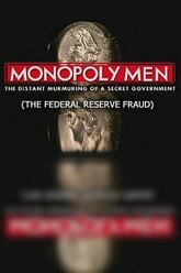 Monopoly Men: Federal Reserve Fraud Trailer