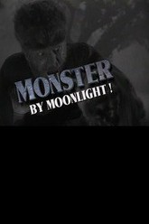 Monster by Moonlight! The Immortal Saga of The Wolf Man Trailer