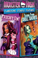 Monster High: Clawesome Double Feature - Escape From Skull Shores / Fright On Trailer