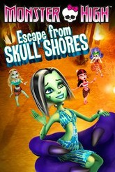 Monster High: Escape from Skull Shores Trailer