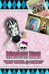Monster High: New Ghoul at School Trailer