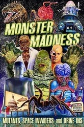 Monster Madness: Mutants, Space Invaders, and Drive-Ins Trailer