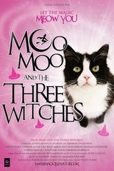 Moo Moo and the Three Witches Trailer