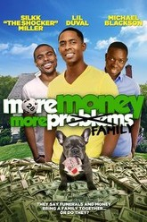 More Money, More Family Trailer